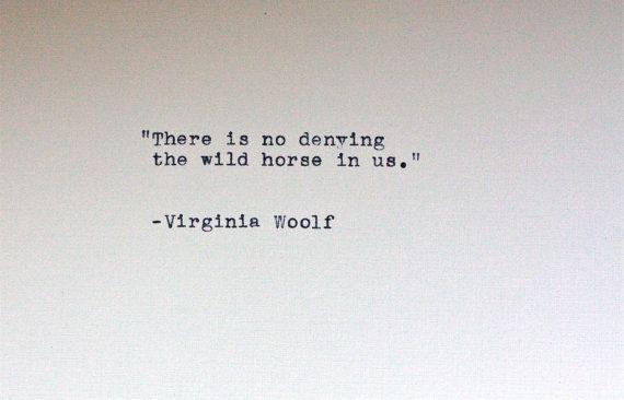 Virginia Woolf quote typed on a vintage typewriter by InThisRoom