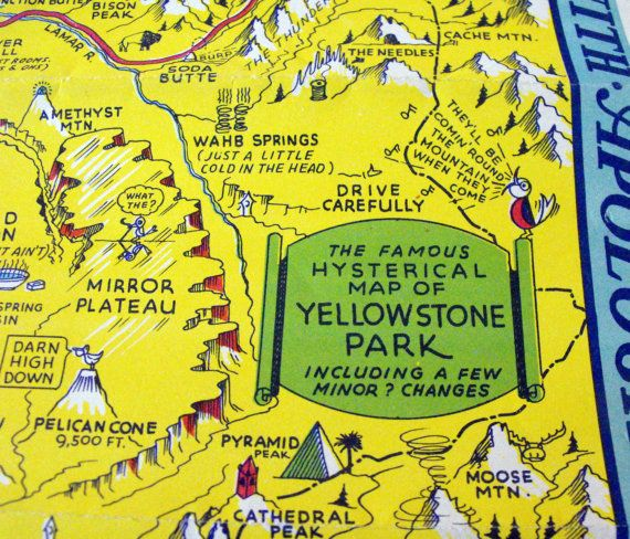 1948 Hysterical map of Yellowstone Park