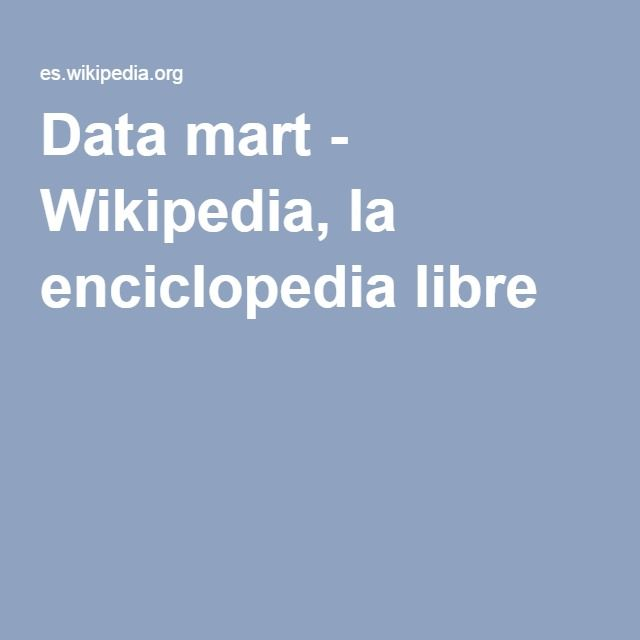 Data mart - Wikipedia, la enciclopedia libre