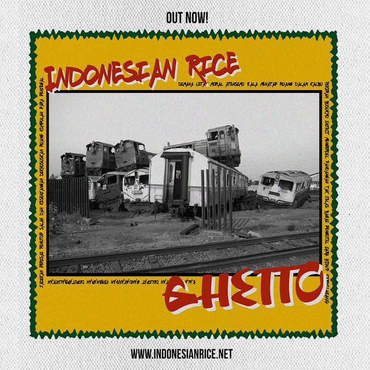 "INDONESIAN RICE ""GHETTO"" SINGLE RELEASE"