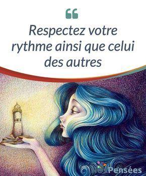 Respectez votre rythme ainsi que celui des autres Être et laisser être. Ce principe si simple et #élémentaire n'est pourtant pas tellement appliqué. Nous ne sommes pas tou-te-s #conscient-e-s que #chacun-e d'entre nous a un rythme, une musique intérieure et une manière de voir et de ressentir les choses. Peut-être que pour cela, nous nous sentons dans l'obligation de nous protéger de celleux #Psychologie