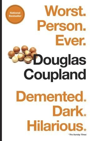 Worst. Person. Ever. by Douglas Coupland (Random House Canada) http://www.randomhouse.ca/books/233631/worst-person-ever-by-douglas-coupland?isbn=9780345813749