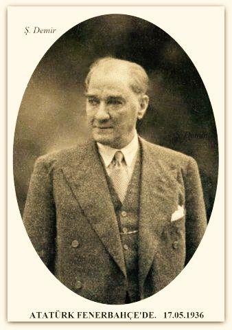 Atatürk Fenerbahçe'de. 17.05.1936