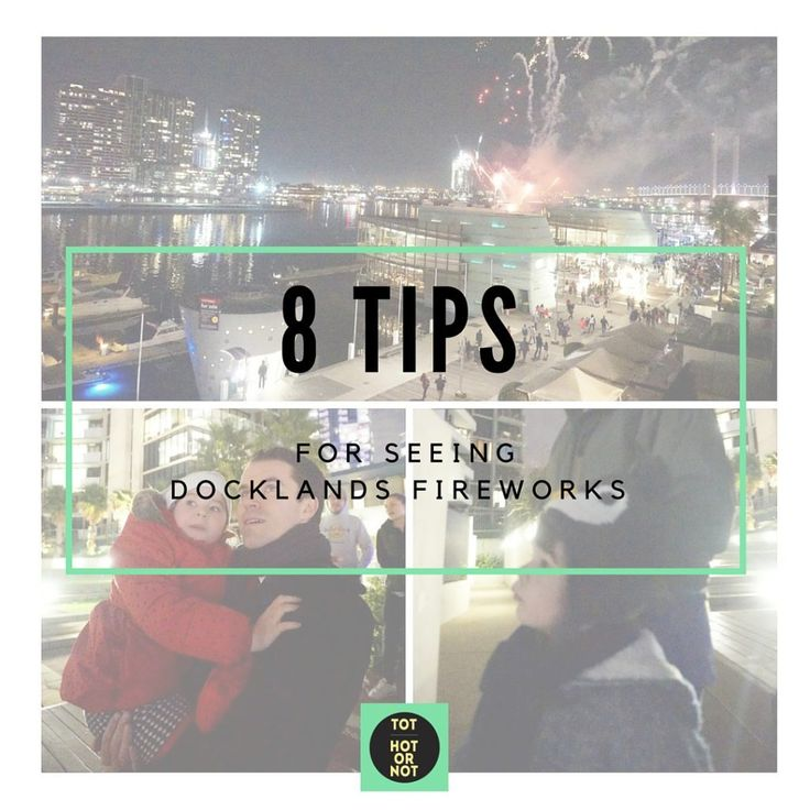 The HOT List: 8 tips for seeing the Docklands Fireworks in Winter http://tothotornot.com/2016/07/the-hot-list-top-tips-for-seeing-the-docklands-fireworks-in-winter/