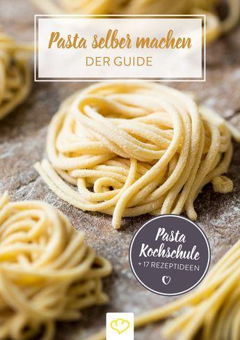 Nudeln Selber Machen So Gelingt Dein Perfekter Pastateig Rezepte