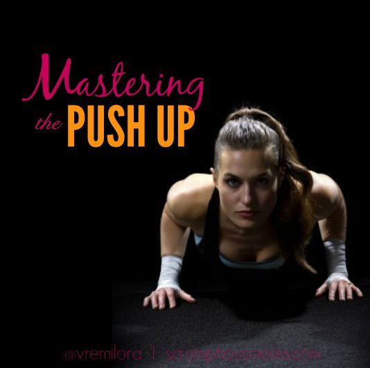 Mastering the Push Up in 5 Easy Steps - #strengthtraining