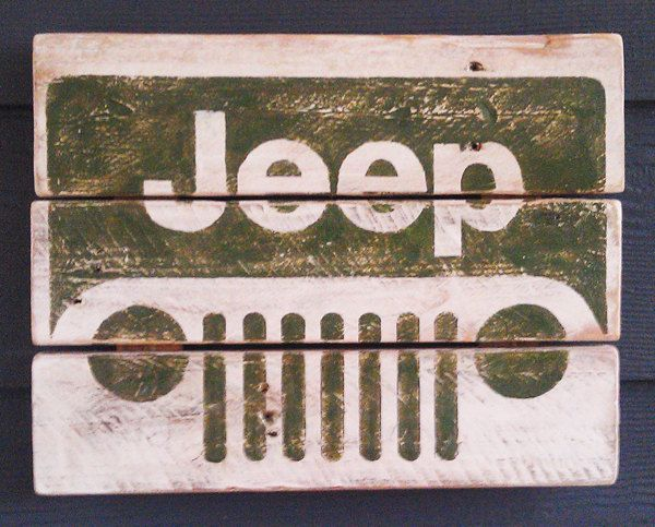 It's a JEEP thing, Vintage looking Pallet wood hand made, hand painted sign. $38.00, via Etsy.