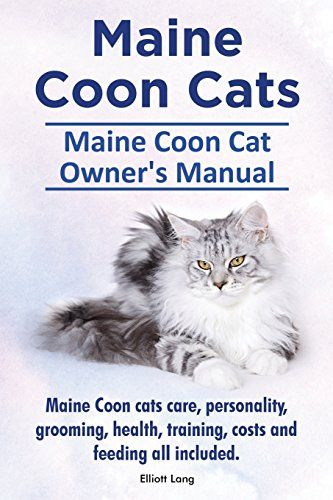 Maine Coon Cats. Maine Coon Cat Owners Manual. Maine Coon Cats Care, Personality, Grooming, Health, Training, Costs and Feeding All Included. by Elliott Lang http://www.amazon.ca/dp/191094145X/ref=cm_sw_r_pi_dp_QVqIwb0QRZ2PY http://www.mainecoonguide.com/where-to-find-maine-coon-kittens-for-sale/
