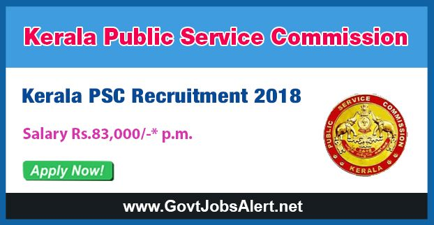 Kerala PSC Recruitment 2018 - Hiring Teacher Post, Salary Rs.83,000/- : Apply Now !!!  The Kerala Public Service Commission – Kerala PSC Recruitment 2018 has released an official employment notification inviting interested and eligible candidates to apply for the positions of Higher Secondary School Teacher. The eligible candidates may apply online through the official website (given below). The Closing date for apply of Kerala PSC Recruitment 2018 is on or before January
