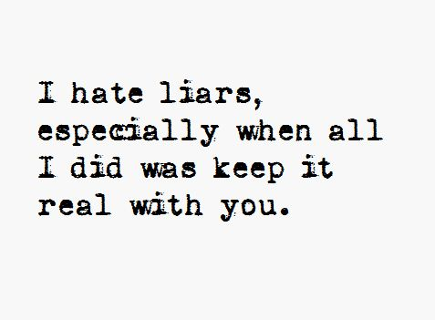 I Hate Liars Quotes For Facebook. QuotesGram