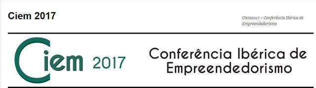 Ciem 2017- Conferência Ibérica de Empreendedorismo  8 to 9 JUN 2017 @Esposende Ofir  Fão no Axis Ofir Beach