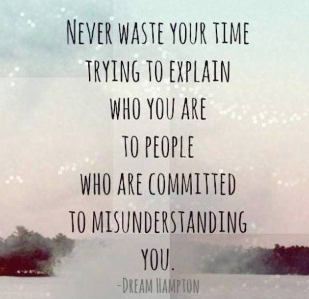 Never waste your time trying to explain who you are: Quote About Never Waste Time Trying Explain ~ mactoons.com Daily Inspiration