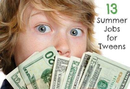 13 Summer Jobs for Tweens.  Many ideas here.