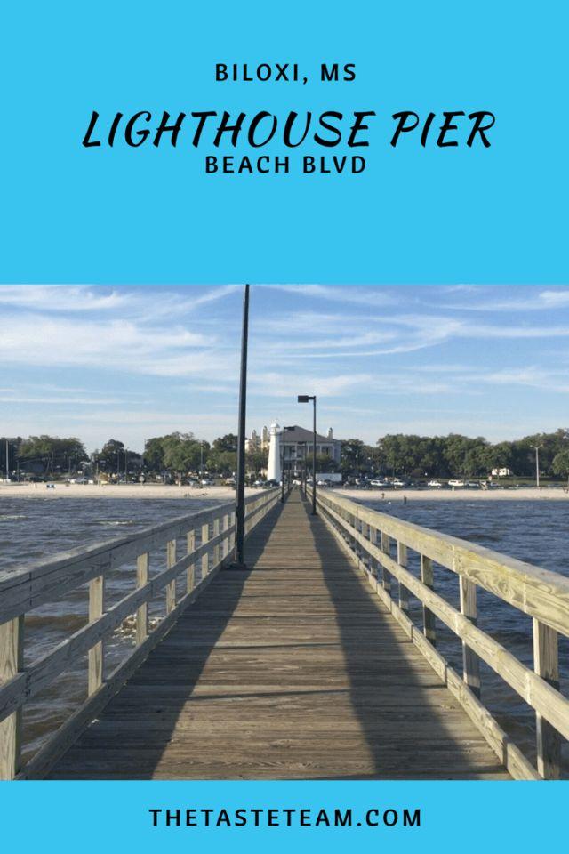 Lighthouse Pier Beach Boulevard Biloxi MS