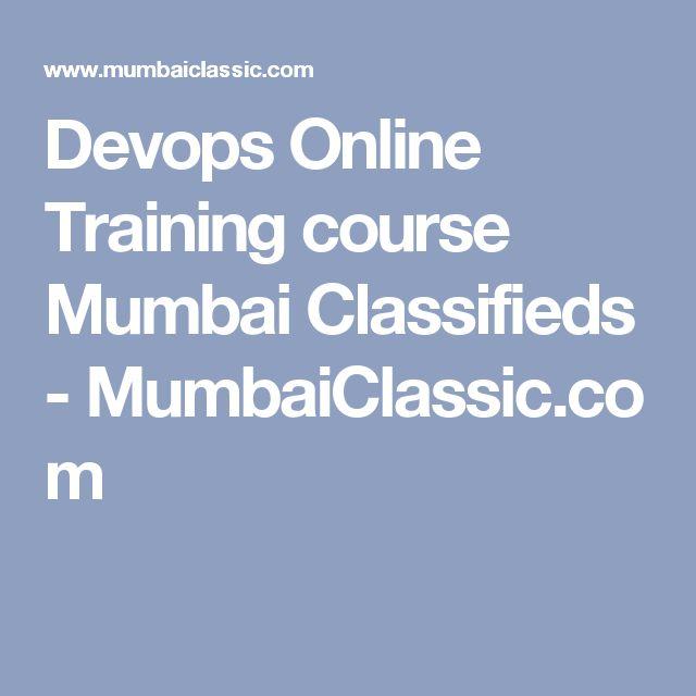 Devops Online Training course Mumbai Classifieds - MumbaiClassic.com