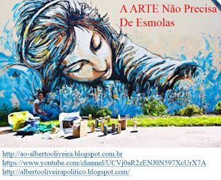 AO - Alberto Oliveira: A ARTE NÃO PRECISA DE ESMOLAS #diversão #Feliz #cultura #AlbertoOliveira #Alberto #conto #poesia #Ator #Artista #Globo #Record #SBT #lazer #felicidade #Amor #distrair #engraçado #comedia #rir #YouTube #YouTubers #video #compartilhar #RioDeJaneiro #poesia #poema #beleza #sucesso #Fama #famoso #youtuber #escritor #LeiRouanet #MINC #MinisterioDaCultura #MichelTemer #GovernoTemer #TemerPresidente #Temer