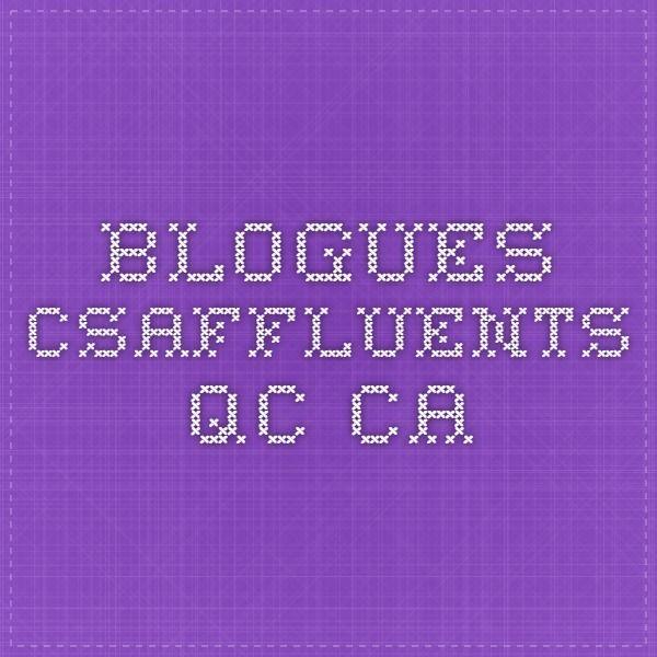 blogues.csaffluents.qc.ca Description et potentiel pédagogique de 250 applications.