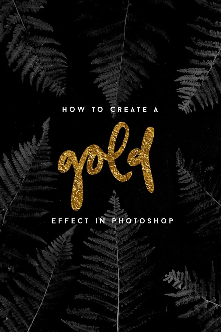 HOW TO CREATE A GOLD EFFECT IN PHOTOSHOP