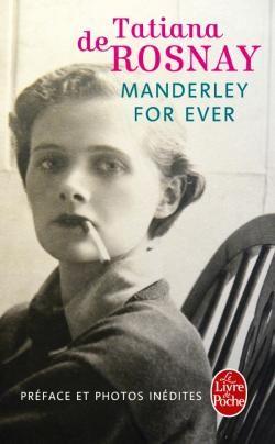 Manderley for ever par Tatiana de Rosnay.
