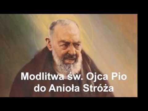 Modlitwa św. Ojca Pio do Anioła Stróża - YouTube