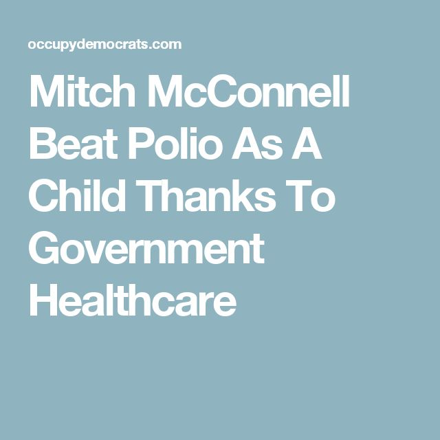 Mitch McConnell Beat Polio As A Child Thanks To Government Healthcare