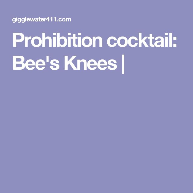 Prohibition cocktail: Bee's Knees |