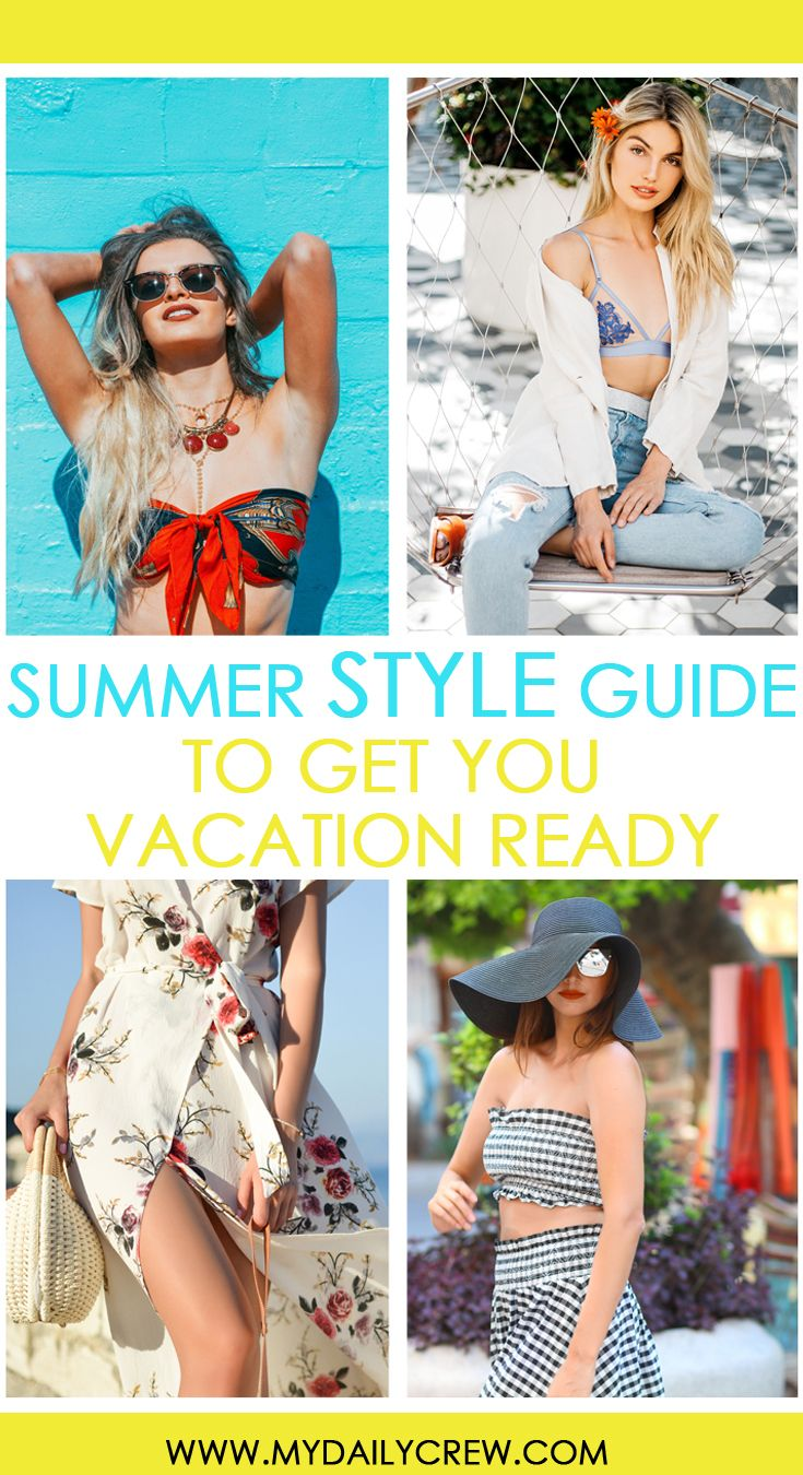afd19edd3eb66 Found this really helpful summer vacation style guide. Great tips on which  clothing pieces to choose to put together cool outfits.