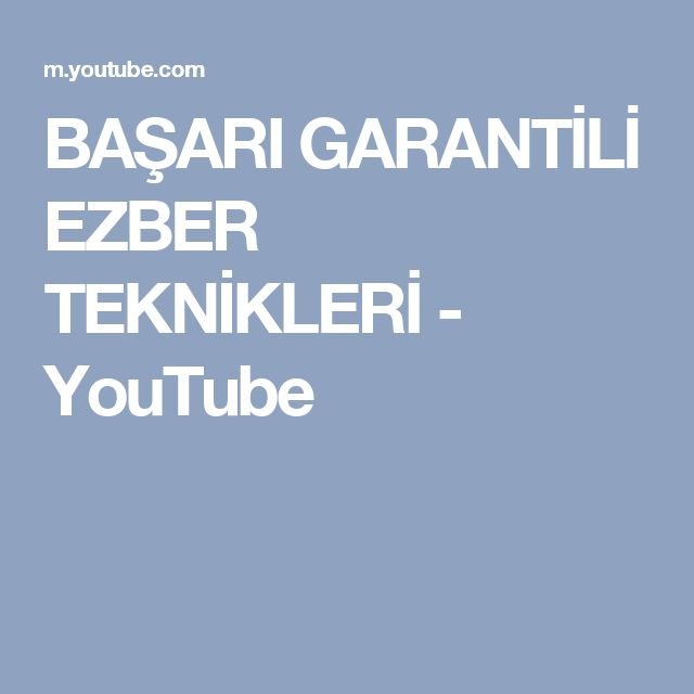 BAŞARI GARANTİLİ EZBER TEKNİKLERİ - YouTube