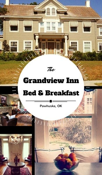 The Grandview Inn Bed & Breakfast is a lovely place to stay in Pawhuska, Oklahoma.  In addition to its beautiful rooms, it serves gourmet breakfasts prepared by a professional chef.