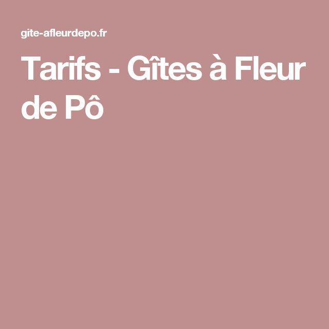 Tarifs - Gîtes à Fleur de Pô