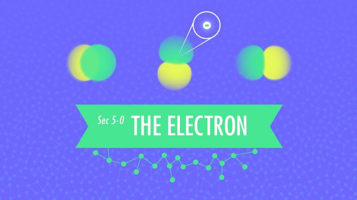 The Electron: Chemistry #5