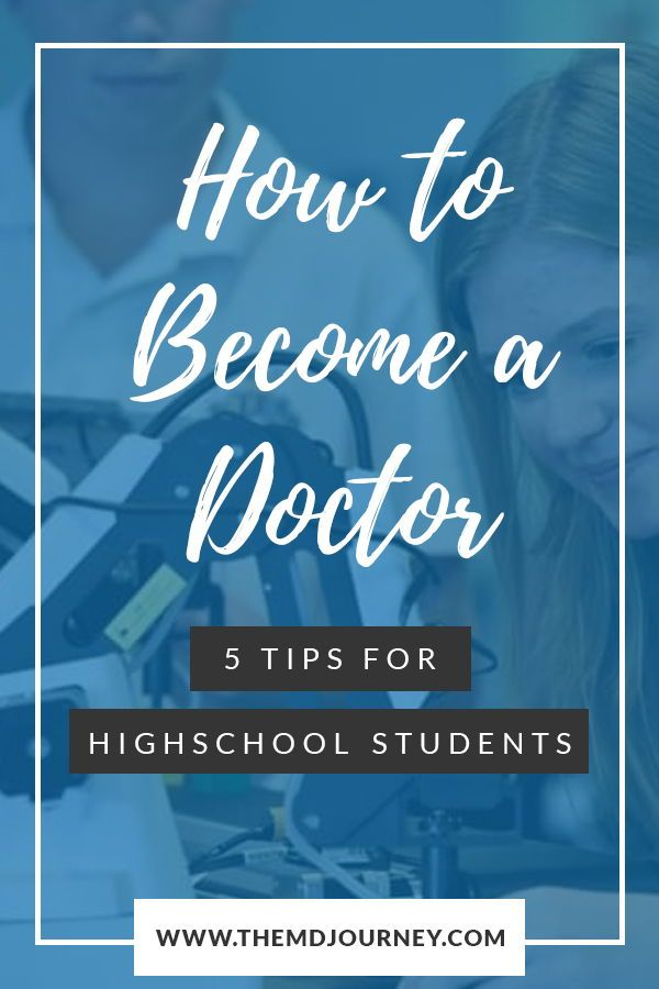 How To Become A Doctor 5 Tips For High School Students Themdjourney Medical School Motivation Becoming A Doctor Medical School Advice