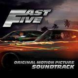 Fast Five [Original Motion Picture Soundtrack] [CD] [PA], 88392