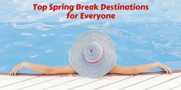 School's out for the week, and spring break is the perfect time for family bonding, or hanging out with your friends before the stress of cramming for finals begin. Whether you're looking for sunlight to recharge your soul or a last chance at some winter fun, we have the places for you to spend an unforgettable spring break.