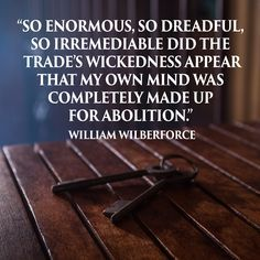 quotes by william wilberforce freedom - Google Search