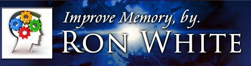 Improve Memory | Memory Training By Ron White