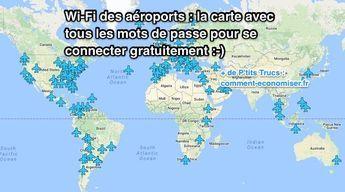Voyager va devenir bien moins ennuyant grâce à cette carte des Wi-Fi dans les aéroports. Cette carte regroupe tous les mots de passe pour accéder gratuitement aux Wi-Fi dans les aéroports du monde entier.  Découvrez l'astuce ici : http://www.comment-economiser.fr/carte-des-mots-passe-wifi-aeroports-pour-connecter-gratuit.html?utm_content=buffercaf23&utm_medium=social&utm_source=pinterest.com&utm_campaign=buffer