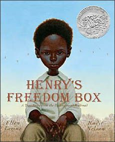 """Henry's Freedom Box"", by Ellen Levine and Kadir Nelson.  A fictionalized account of how in 1849 a Virginia slave, Henry ""Box"" Brown, escapes to freedom by shipping himself in a wooden crate from Richmond to Philadelphia."