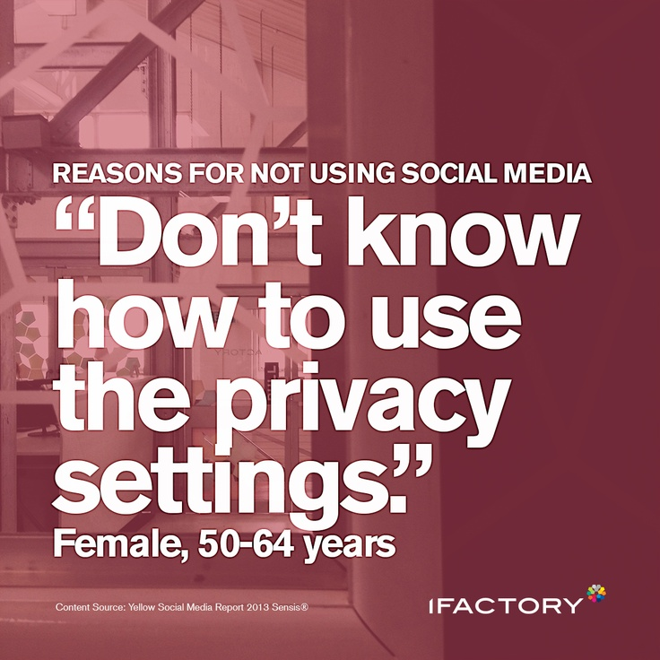 "Reasons for not using social media ""Don't know how to use the privacy settings"" - Female, 40-49 years #Australia #social #socialmedia #privacy #female #statistics #ifactory"