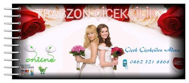 Trabzon Çiçekçilik (0462)321 8868 - (0536)613 5195 TRABZON FLOWERS http://www.trabzonflowers.com/