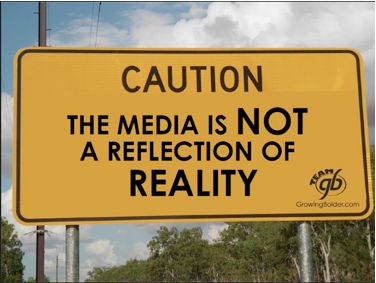 """""""Caution: The media is not a reflection of reality."""" ~~ Especially true of Fox """"News""""."""
