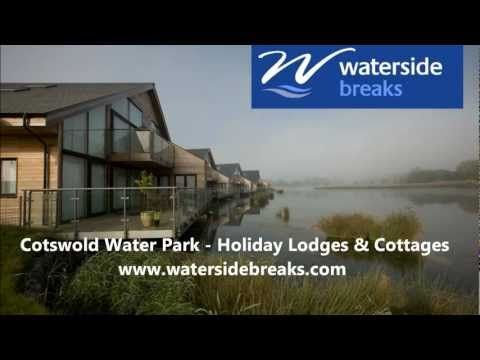Cotswold Holiday Cottages, Cotswold Water Park Cottages | Waterside Breaks