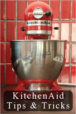 Twenty-one KitchenAid mixer tips and tricks!