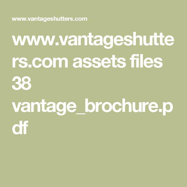 www.vantageshutters.com assets files 38 vantage_brochure.pdf