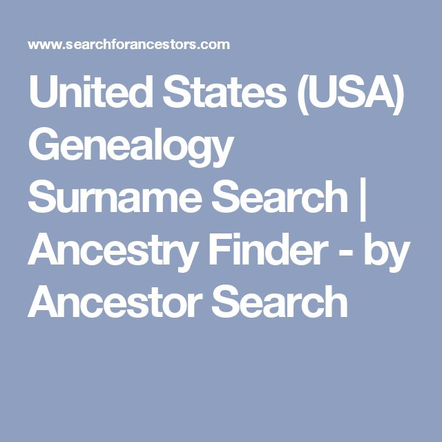 United States (USA) Genealogy Surname Search | Ancestry Finder - by Ancestor Search