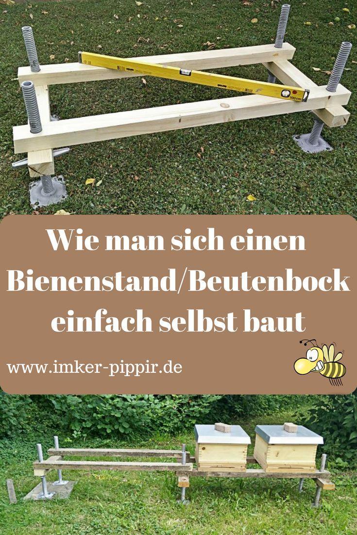 Wie man sich einfach einen Bienenstand bzw. Beutenbock baut | Bee ...