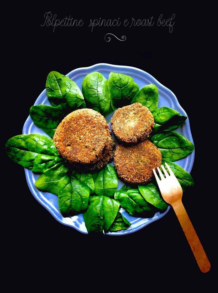 Polpettine spinaci e roast beef