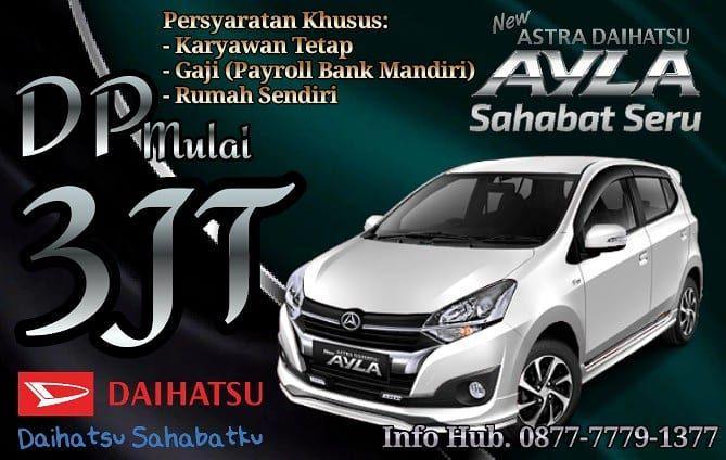 Promo Daihatsu Ayla Oktober 2019 Khusus Karyawan Ti Payroll Bank Mandiri Ayla D 1 0 Mt Std Dp 3jt Ayla X 1 2 Mt Std D Daihatsu Instagram Posts Jakarta