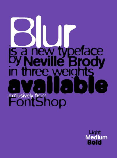 61. Blur, Neville Brody (1992) — Neville Brody designed the eroded typeface FF Blur using a Helvetica or Akzidenz Grotesk that he put through Adobe Photoshop's blur filter three times, thus creating the fonts: Light, Medium and Bold. #typography #fonts