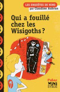 Qui a fouillé chez les wisigoths ?/ Claudine Aubrun  http://hip.univ-orleans.fr/ipac20/ipac.jsp?session=138TH38729472.16&menu=search&aspect=subtab48&npp=10&ipp=20&spp=20&profile=scd&ri=&term=qui+a+fouill%C3%A9+chez+les+wisigoths+%3F&limitbox_1=none&index=.GK